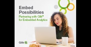 Image for Embed Possibilities: Partnering with Qlik for Embedded Analytics